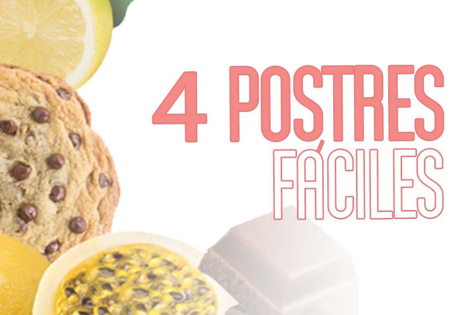 4 POSTRES FÁCILES